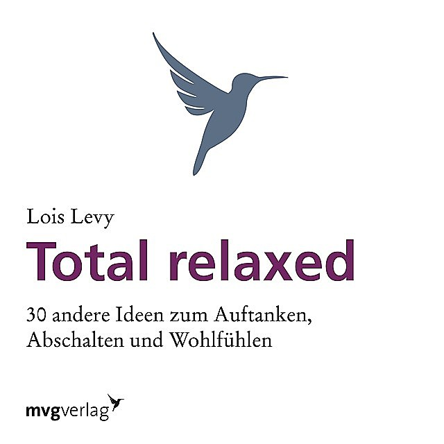 Total relaxed, Lois Levy