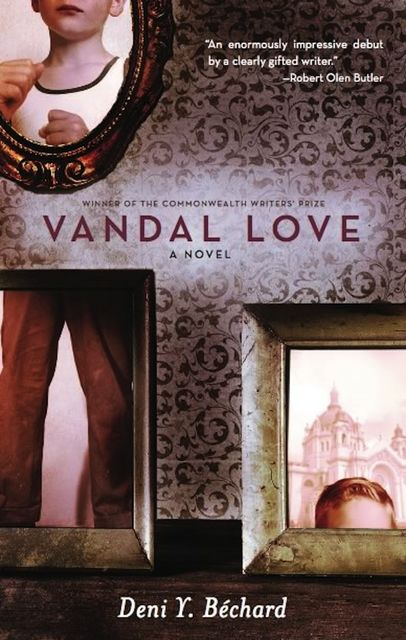 Vandal Love, Deni Ellis Bechard