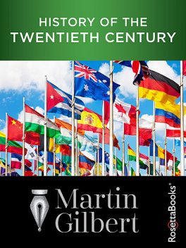 History of the Twentieth Century, Martin Gilbert
