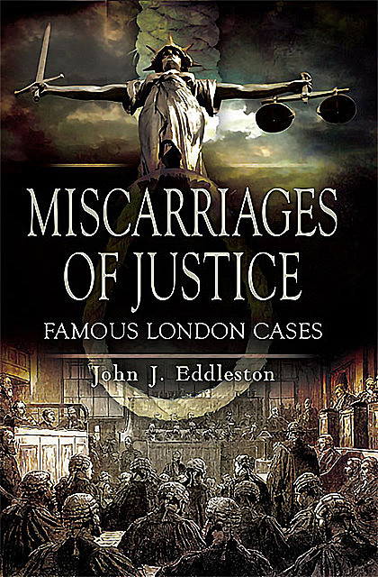 Miscarriages of Justice, John Eddleston
