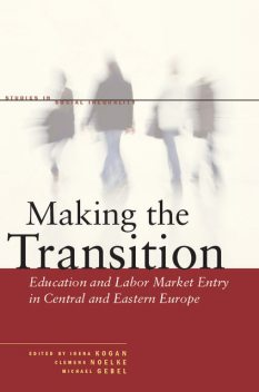 Making the Transition, Clemens Noelke, Irena Kogan, Michael Gebel