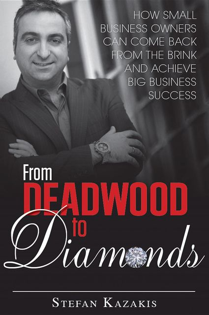 From Deadwood to Diamonds, Stefan Kazakis