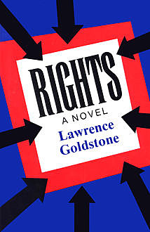 Rights, Lawrence Goldstone