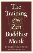 Training of the Zen Buddhist Monk, DAISETZ TEITARO SUZUKI