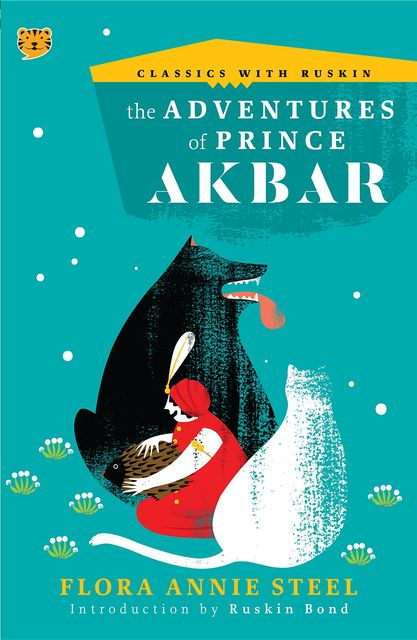 The Adventures of Prince Akbar, Flora Annie Steel