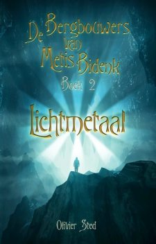 Lichtmetaal, Olivier Sted