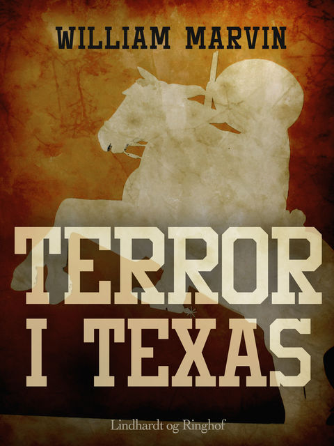Terror i Texas, William Marvin