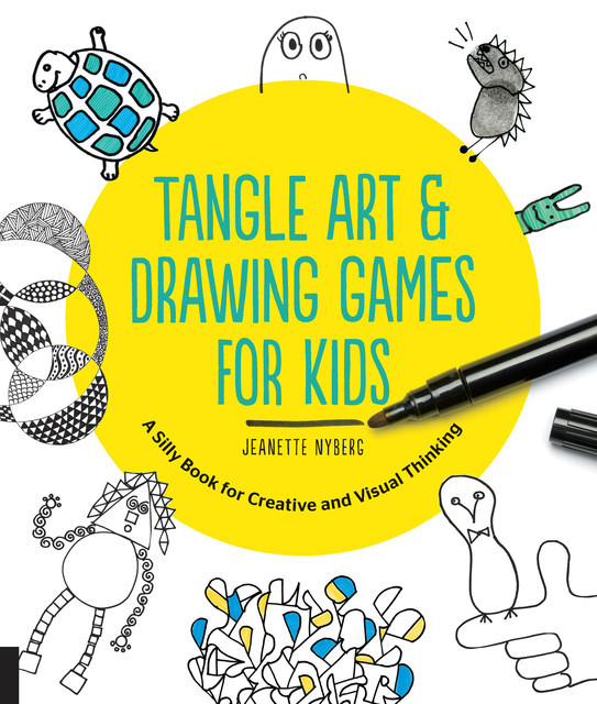 Tangle Art and Drawing Games for Kids, Jeanette Nyberg