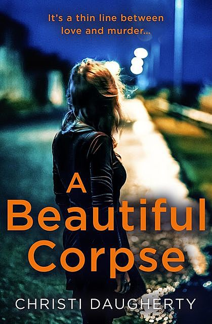 A Beautiful Corpse, Christi Daugherty