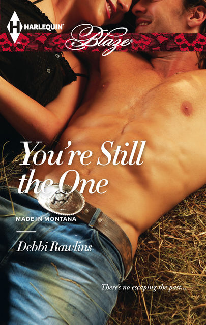 You're Still the One, Debbi Rawlins