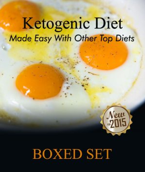 Ketogenic Diet Made Easy With Other Top Diets, Speedy Publishing