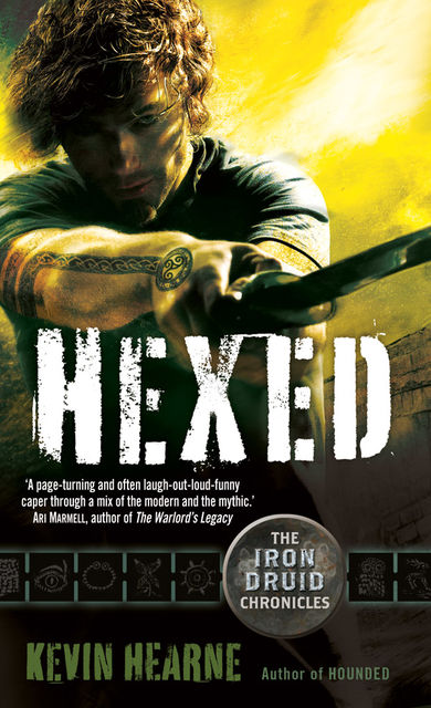 Hexed, Kevin Hearne