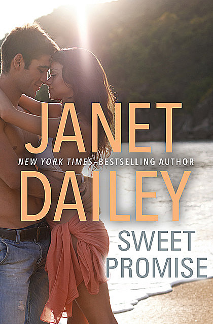 Sweet Promise, Janet Dailey