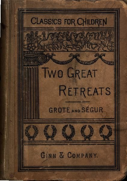 The Two Great Retreats of History, George Grote