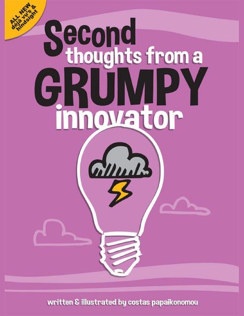 Second Thoughts from a Grumpy Innovator, Costas Papaikonomou