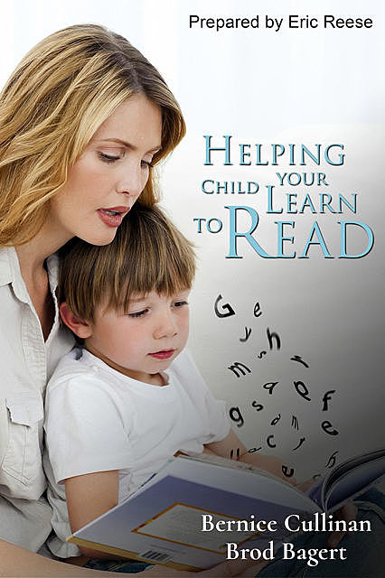 Helping your Child Learn to Read, Bernice Cullinan, Brod Bagert