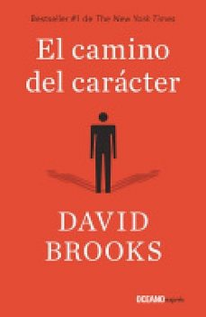 El camino del carácter, David Brooks