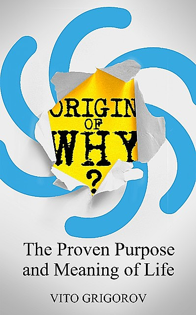 Origin Of Why, Vito Grigorov