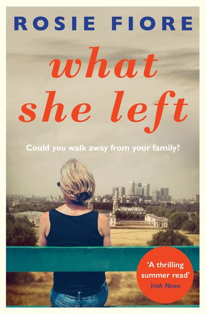 What She Left, Rosie Fiore
