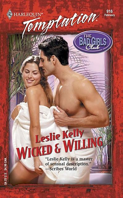 Wicked & Willing, Leslie Kelly