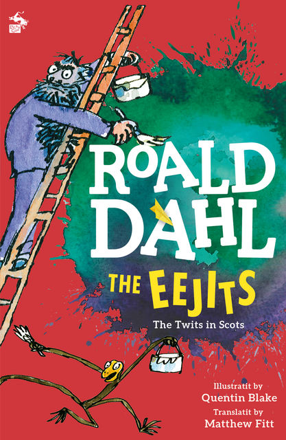 The Eejits, Roald Dahl