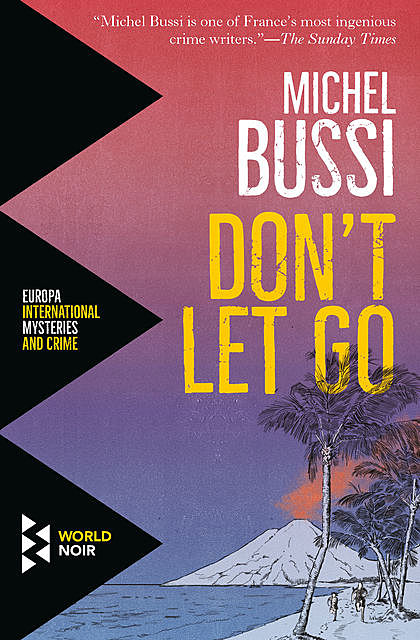Don't Let Go, Michel Bussi