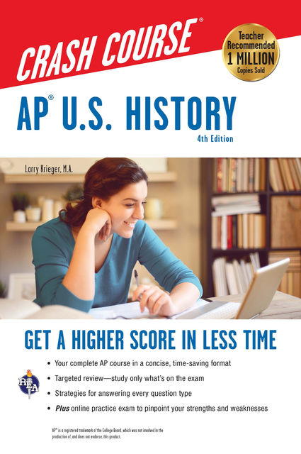 AP® U.S. History Crash Course Book + Online, Larry Krieger