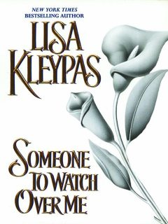 Someone to Watch over Me, Lisa Kleypas