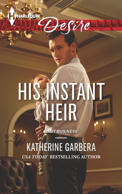 His Instant Heir, Katherine Garbera