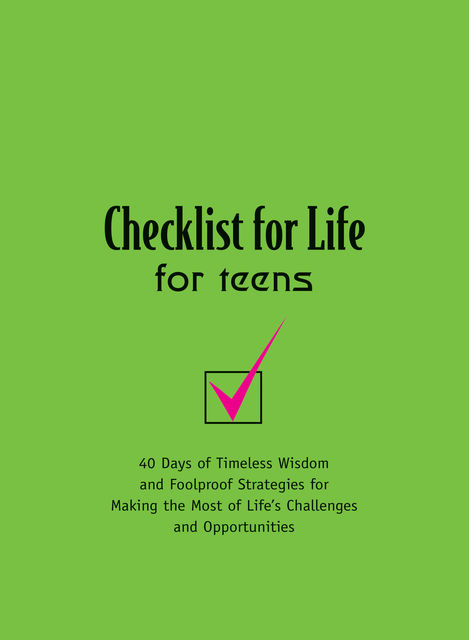 Checklist for Life for Teens, Checklist for Life