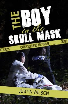 The Boy in the Skull Mask, Justin Wilson
