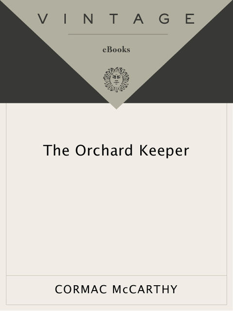 The Orchard Keeper, Cormac McCarthy