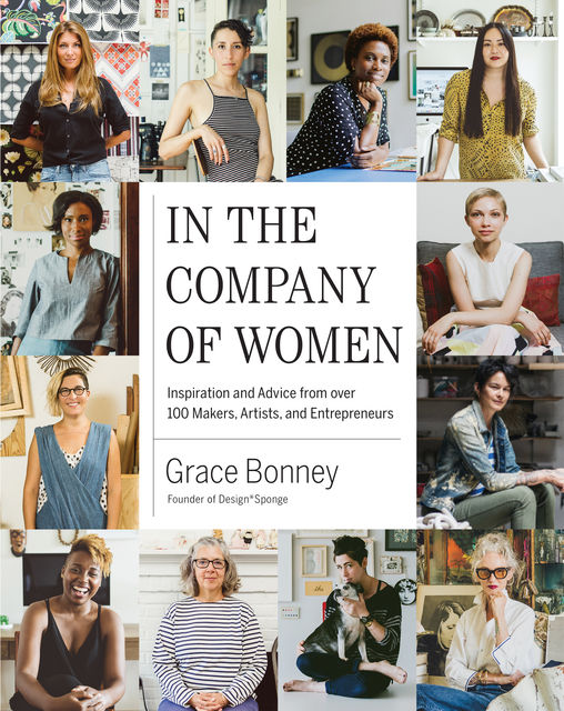 In the Company of Women, Grace Bonney