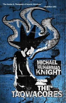 The Taqwacores, Michael Knight