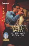 No Stranger to Scandal, Rachel Bailey