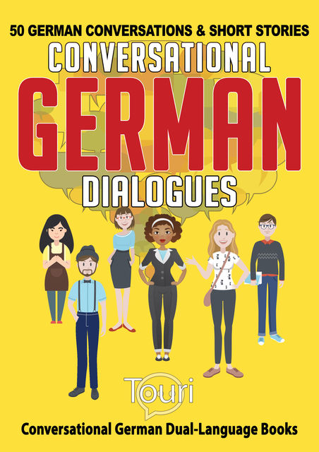 Conversational German Dialogues, Touri Language Learning