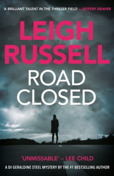 Road Closed, Leigh Russell