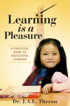 Learning is a Pleasure, J.A.L.Theron