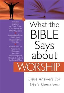 What the Bible Says about Worship, Christopher Hudson