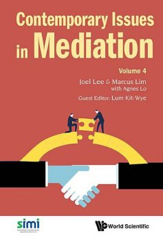 Contemporary Issues in Mediation, Joel Lee, Marcus Lim, Agnes Lo