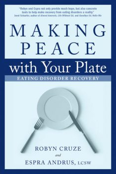 Making Peace with Your Plate, Espra Andrus, Robyn Cruze