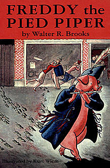 Freddy the Pied Piper, Walter R. Brooks