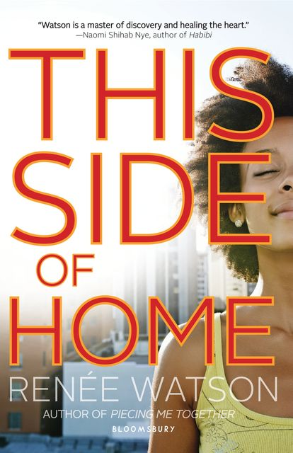 This Side of Home, Renée Watson