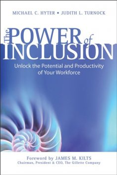 The Power of Inclusion, Judith L.Turnock, Michael C.Hyter