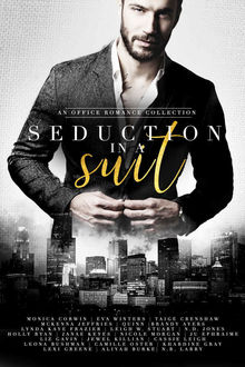 Seduction in a Suit: an Office Romance Collection, Monica Corwin