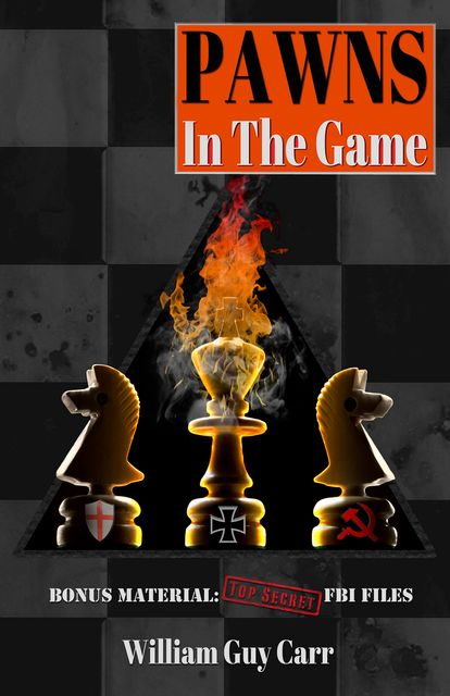 Pawns In The Game, William Guy Carr