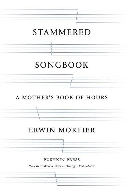 STAMMERED SONGBOOK, Erwin Mortier