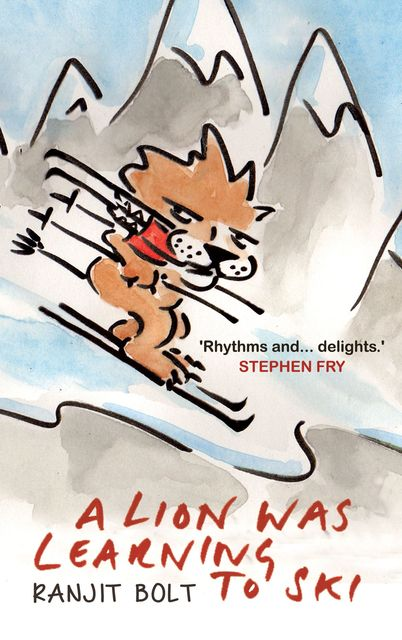 A Lion Was Learning to Ski, Ranjit Bolt