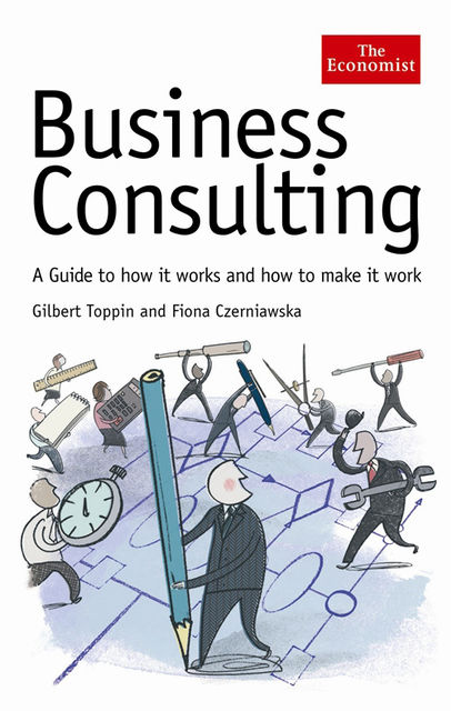 The Economist: Business Consulting, Fiona Czerniawska, Gilbert Toppin