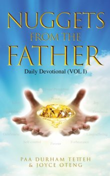 Nuggets from the Father 1, Joyce Oteng, Paa Durham Tetteh